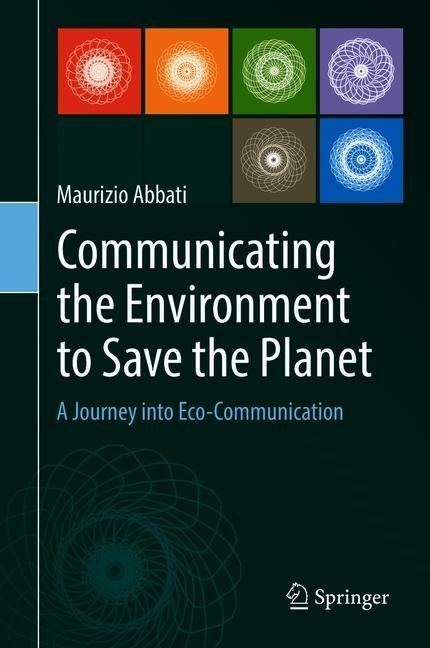 Communicating the Environment to Save the Planet | Abbati, 2018 | Buch (Cover)