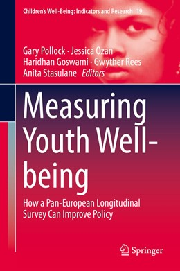Abbildung von Pollock / Ozan / Goswami / Rees / Stasulane | Measuring Youth Well-being | 2018 | How a Pan-European Longitudina...