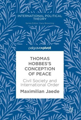 Abbildung von Jaede | Thomas Hobbes's Conception of Peace | 1. Auflage | 2018 | beck-shop.de