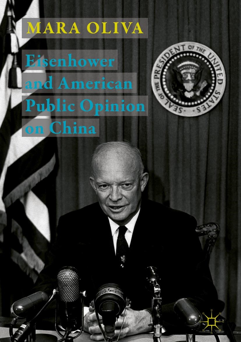 Eisenhower and American Public Opinion on China | Oliva, 2018 | Buch (Cover)