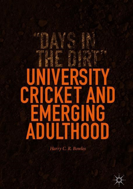 University Cricket and Emerging Adulthood | Bowles, 2018 | Buch (Cover)