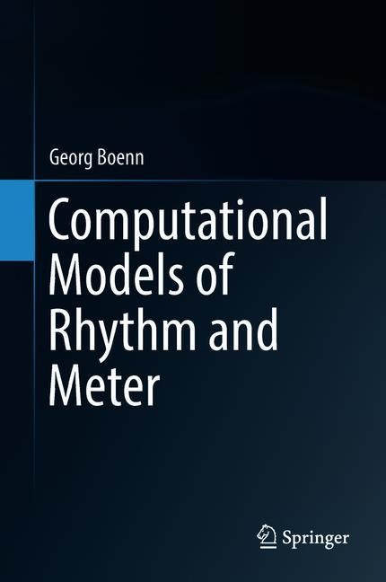 Abbildung von Boenn | Computational Models of Rhythm and Meter | 2018