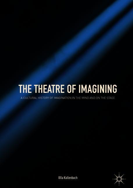 The Theatre of Imagining | Kallenbach, 2018 | Buch (Cover)
