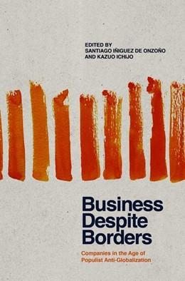 Abbildung von Iñiguez De Onzoño / Ichijo   Business Despite Borders   1. Auflage   2018   beck-shop.de