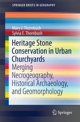 Abbildung von Thornbush | Heritage Stone Conservation in Urban Churchyards | 1. Auflage | 2018 | beck-shop.de