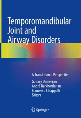 Abbildung von Demerjian / Barkhordarian | Temporomandibular Joint and Airway Disorders | 1. Auflage | 2018 | beck-shop.de