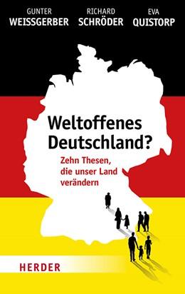 Abbildung von Weißgerber / Schröder | Weltoffenes Deutschland? | 1. Auflage | 2018 | beck-shop.de