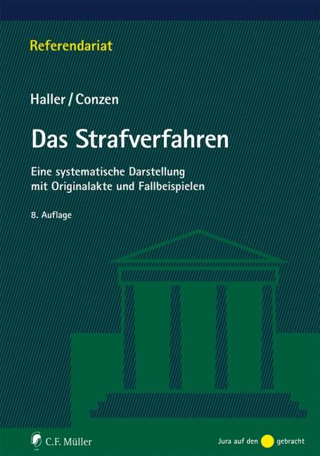 Das Strafverfahren | Haller / Conzen | 8., neu bearbeitete Auflage, 2018 | Buch (Cover)