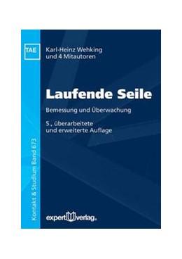 Abbildung von Wehking / Feyrer | Laufende Seile | 5. Auflage | 2018 | beck-shop.de