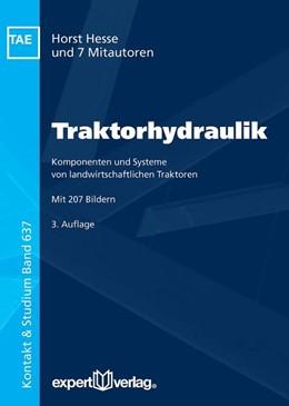 Abbildung von Hesse   Traktorhydraulik   3. Auflage   2017   Komponenten und Systeme von la...