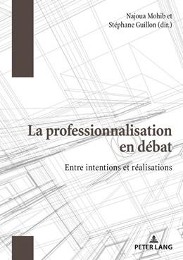 Abbildung von Guillon / Mohib   La professionnalisation en débat   1. Auflage   2018   beck-shop.de