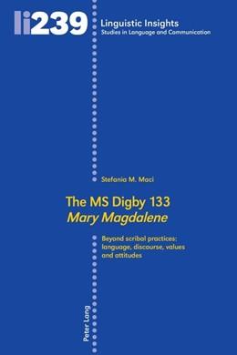 Abbildung von Maci | The MS Digby 133 «Mary Magdalene» | 1. Auflage | 2018 | beck-shop.de