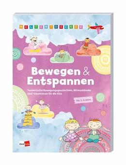 Abbildung von Weltentdecker: Bewegen & Entspannen | 1. Auflage | 2018 | beck-shop.de