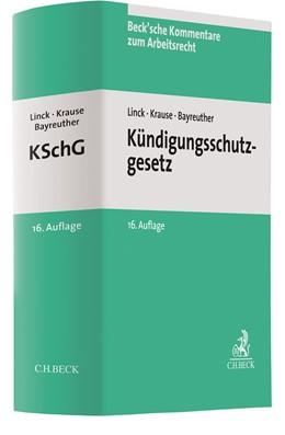 Abbildung von Linck / Krause / Bayreuther | Kündigungsschutzgesetz: KSchG | 16., völlig neubearbeitete Auflage | 2019 | Band 2