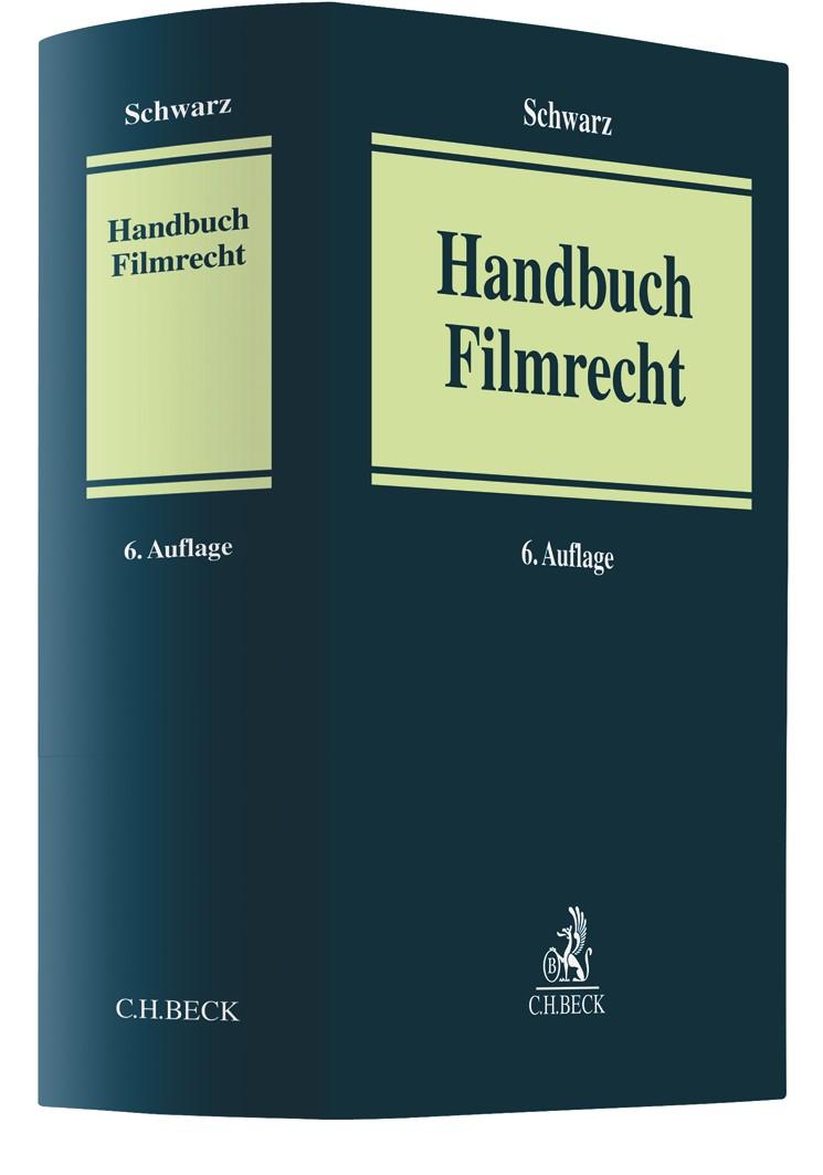 Handbuch des Film-, Fernseh- und Videorechts | Schwarz | 6. Auflage, 2019 | Buch (Cover)