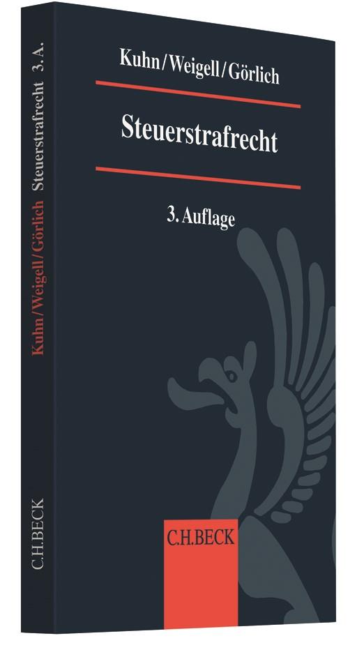 Steuerstrafrecht | Kuhn / Weigell / Görlich | 3. Auflage, 2018 | Buch (Cover)