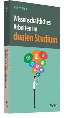 Abbildung von Klein | Wissenschaftliches Arbeiten im dualen Studium | 1. Auflage | 2018 | beck-shop.de