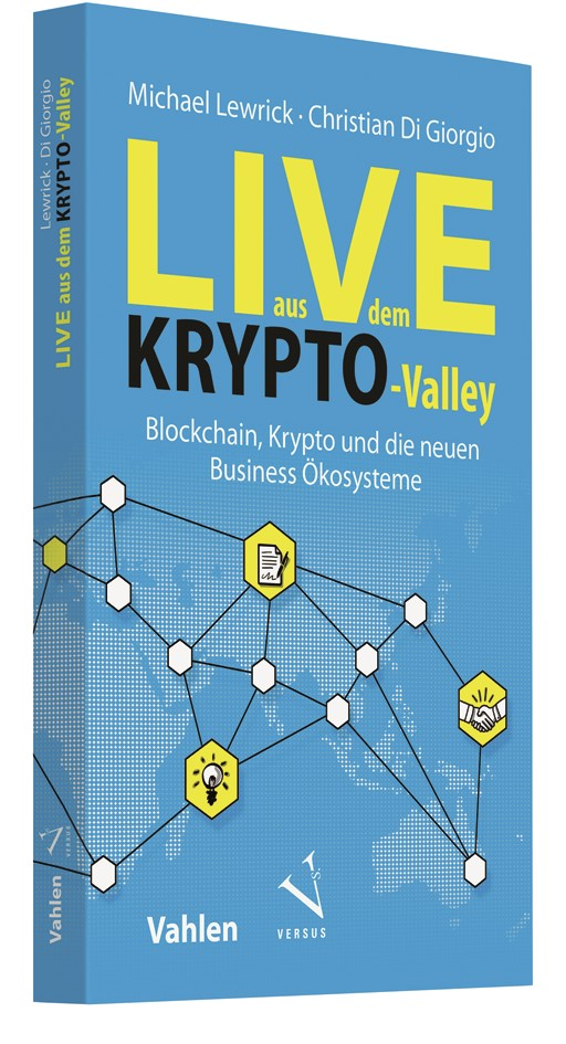 Live aus dem Krypto-Valley | Lewrick / Di Giorgio, 2018 | Buch (Cover)