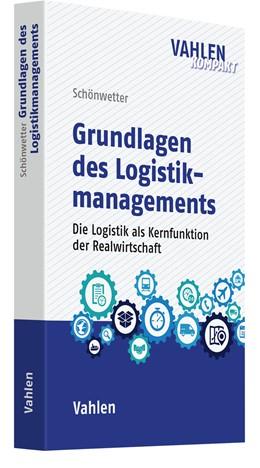 Abbildung von Schönwetter / Staberhofer | Logistikmanagement | 1. Auflage | 2020 | beck-shop.de