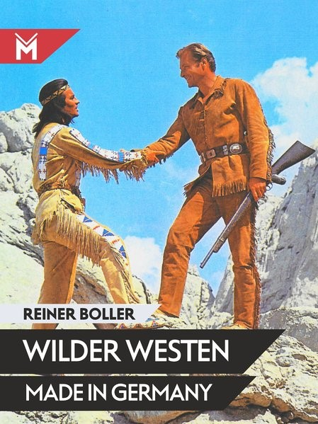 Wilder Westen made in Germany | Boller, 2018 | Buch (Cover)