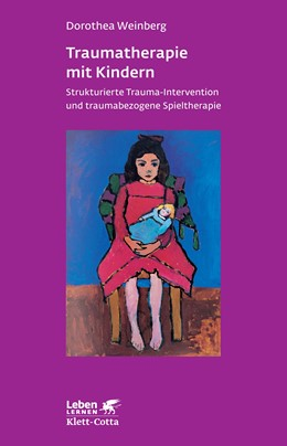 Abbildung von Weinberg | Traumatherapie mit Kindern | 1. Auflage | 2013 | 178 | beck-shop.de