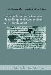 Deutsche Texte der Salierzeit - Neuanfänge und Kontinuitäten im 11. Jahrhundert   Müller / Schneider   1. Aufl. 2010, 2010   Buch (Cover)