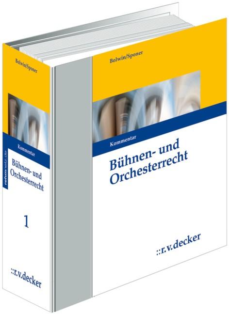 Abbildung von Bolwin / Sponer | Bühnen- und Orchesterrecht - ohne Aktualisierungsservice | Loseblattwerk mit 108. Aktualisierung | 2019