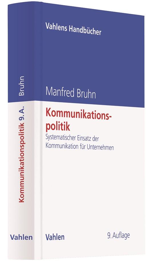 Kommunikationspolitik | Bruhn | 9., vollständig überarbeitete Auflage, 2018 | Buch (Cover)