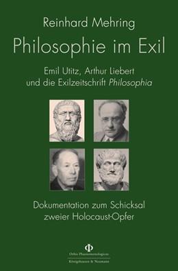 Abbildung von Mehring   Philosophie im Exil   2018   Emil Utitz, Arthur Liebert und...