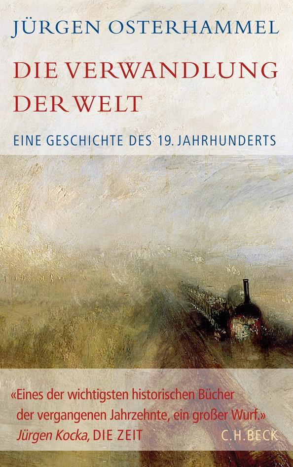 Die Verwandlung der Welt   Osterhammel, Jürgen   2. Auflage, 2011   Buch (Cover)