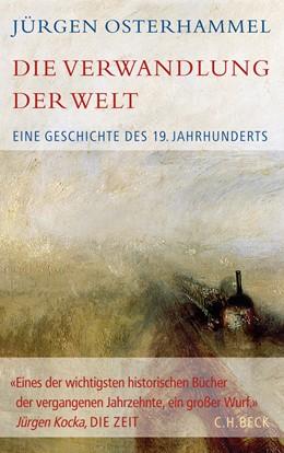 Abbildung von Osterhammel, Jürgen | Die Verwandlung der Welt | 2. Auflage | 2020 | beck-shop.de