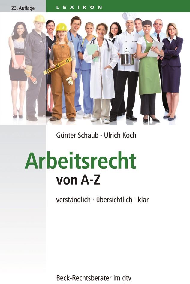 Arbeitsrecht von A-Z | Schaub / Koch | 23., überarbeitete Auflage, 2019 | Buch (Cover)