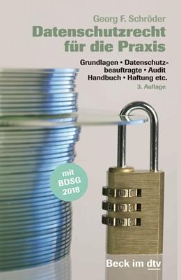 Abbildung von Schröder   Datenschutzrecht für die Praxis   3. Auflage   2019   51231   beck-shop.de