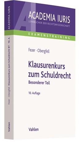 Abbildung von Fezer / Obergfell | Klausurenkurs zum Schuldrecht Besonderer Teil | 10. Auflage | 2020 | beck-shop.de