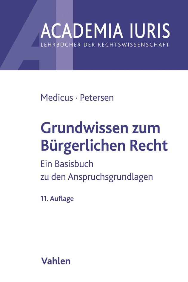 Grundwissen zum Bürgerlichen Recht | Medicus / Petersen | 11., neu bearbeitete Auflage, 2019 | Buch (Cover)