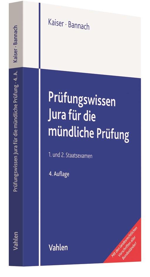 Prüfungswissen Jura für die mündliche Prüfung | Kaiser / Bannach | 4., umfassend neu bearbeitete Auflage, 2019 | Buch (Cover)