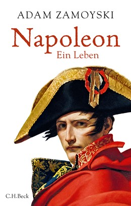 Abbildung von Zamoyski, Adam | Napoleon | 2018 | Ein Leben
