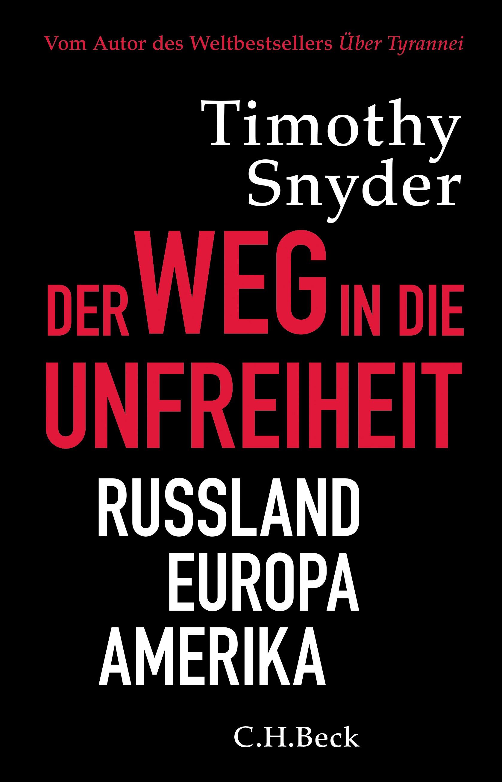 Der Weg in die Unfreiheit | Snyder, Timothy David | 2. Auflage, 2018 | Buch (Cover)
