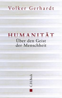 Abbildung von Gerhardt, Volker | Humanität | 2. Auflage | 2019 | Über den Geist der Menschheit