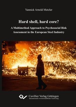 Abbildung von Metzler | Hard shell, hard core? | 2018 | A Multimethod Approach to Psyc...