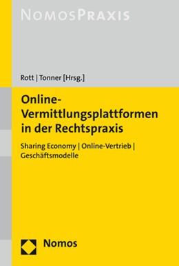 Abbildung von Rott / Tonner (Hrsg.)   Online-Vermittlungsplattformen in der Rechtspraxis   1. Auflage   2018   beck-shop.de