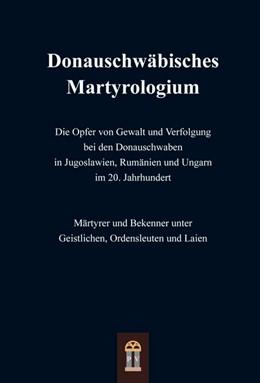 Abbildung von St. Gerhardswerk Stuttgart | Donauschwäbisches Martyrologium | 1. Auflage | 2018 | beck-shop.de