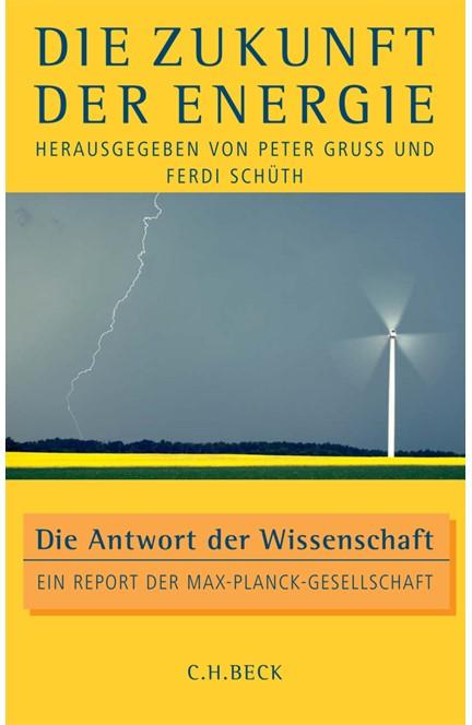 Cover: , Die Zukunft der Energie