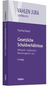 Gesetzliche Schuldverhältnisse | Wandt | 9., neu bearbeitete Auflage, 2018 | Buch (Cover)