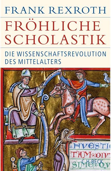 Cover: Frank Rexroth, Fröhliche Scholastik