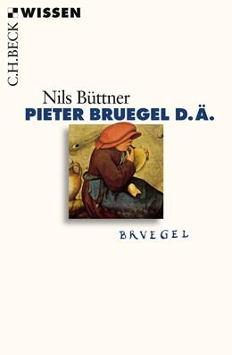 Abbildung von Büttner, Nils | Pieter Bruegel d.Ä. | 1. Auflage | 2018 | 2521 | beck-shop.de