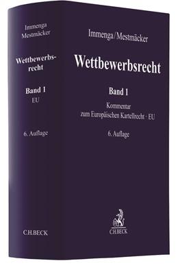 Abbildung von Immenga / Mestmäcker | Wettbewerbsrecht, Band 1: EU. Kommentar zum Europäischen Kartellrecht | 6. Auflage | 2019 | beck-shop.de