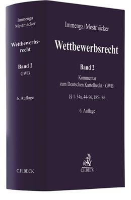 Abbildung von Immenga / Mestmäcker | Wettbewerbsrecht, Band 2: GWB. Kommentar zum Deutschen Kartellrecht | 6. Auflage | 2020