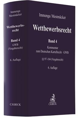 Abbildung von Immenga / Mestmäcker | Wettbewerbsrecht, Band 4: Vergaberecht | 6. Auflage | 2021 | beck-shop.de