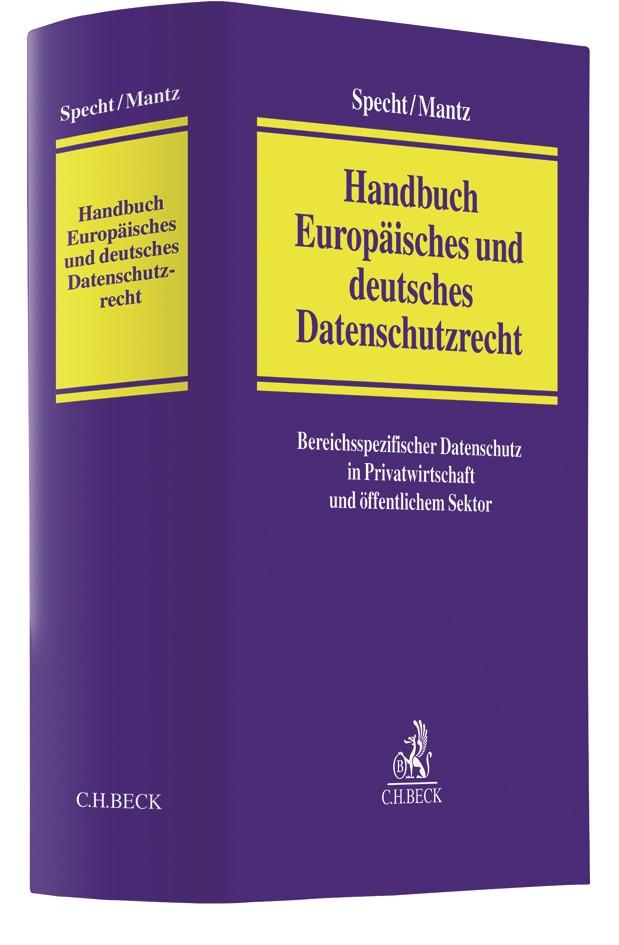 Handbuch Europäisches und deutsches Datenschutzrecht | Specht / Mantz, 2018 | Buch (Cover)